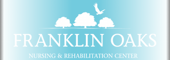 Franklin Oaks Nursing and Rehabilitation Center